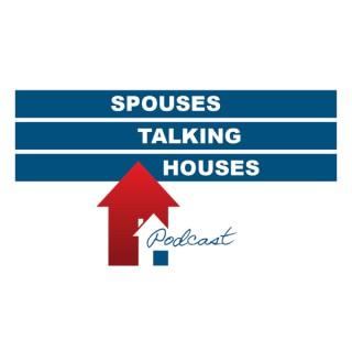 Spouses Talking Houses