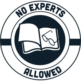 No Experts Allowed
