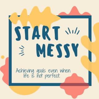 Start Messy