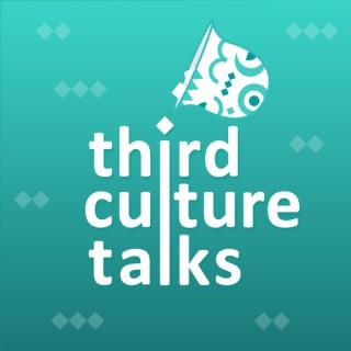 Third Culture Talks