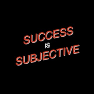 Success is Subjective Podcast