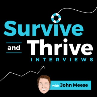 Survive and Thrive: Interviews with the Best and Brightest Minds in Business Today