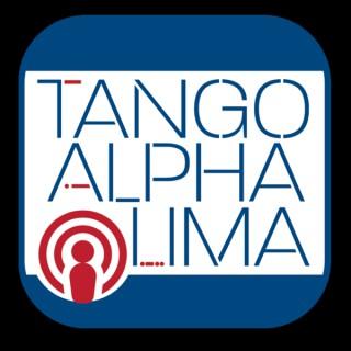 Tango Alpha Lima Podcast