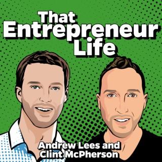 That Entrepreneur Life