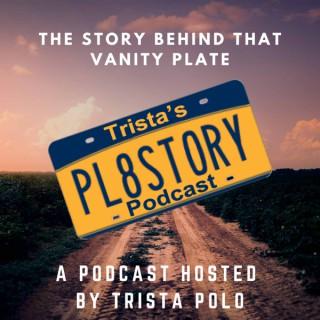 Trista's PL8STORY (Plate Story) Podcast