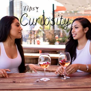 Tipsy Curiosity