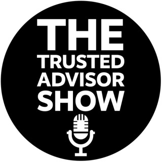 The Trusted Advisor Show