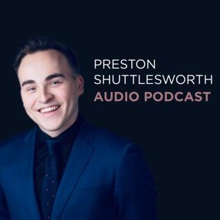 Preston Shuttlesworth Audio Podcast