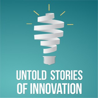 Untold Stories of Innovation