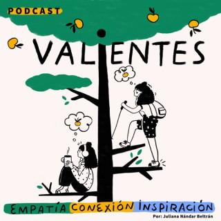 Valientes, el Podcast