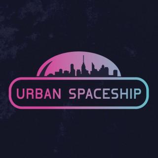 Urban Spaceship