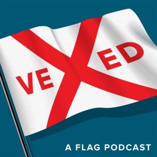 Vexed Flag Podcast