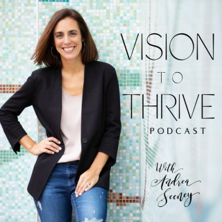 Vision to Thrive