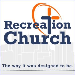 Recreation Church - Baltimore, MD