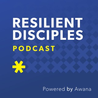 Resilient Disciples Podcast