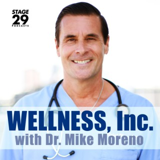 Wellness, Inc. with Dr. Mike Moreno
