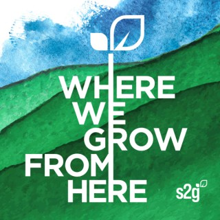 Where We Grow from Here