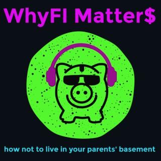 WhyFI Matter$