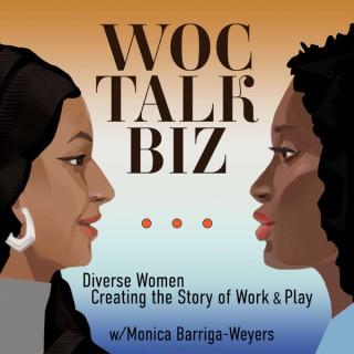 WOC Talk Biz