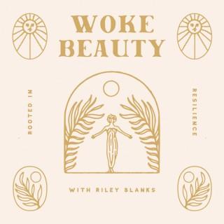 Woke Beauty