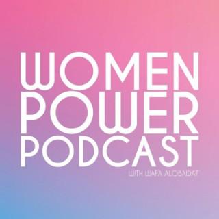 Women Power Podcast with Wafa Alobaidat