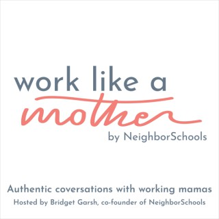 Work Like a Mother