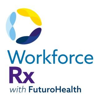 WorkforceRx with Futuro Health
