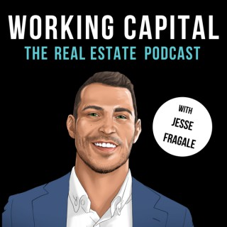 Working Capital The Real Estate Podcast