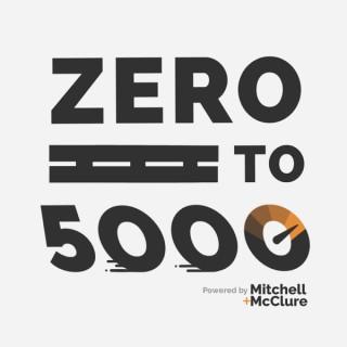 Zero To 5000