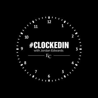 #Clockedin with Jordan Edwards
