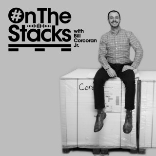 #OnTheStacks with Bill Corcoran Jr.