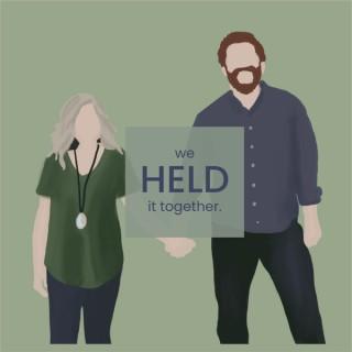 We Held It Together