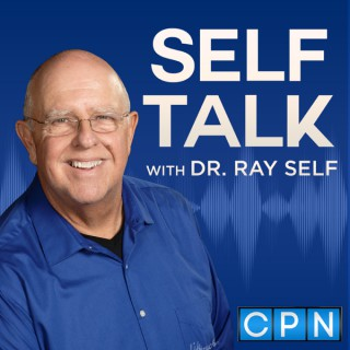 Self Talk with Dr. Ray Self