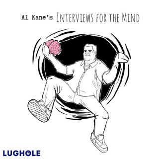 Al Kane's Interviews for the Mind