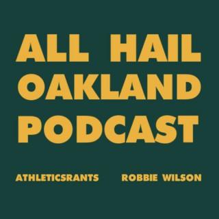All Hail Oakland Podcast