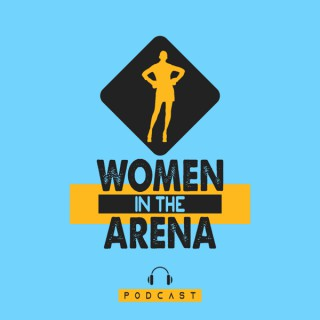 Women in the Arena