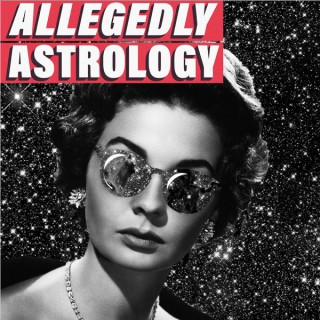 Allegedly Astrology