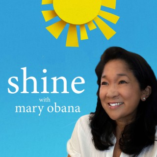 Shine with Mary Obana