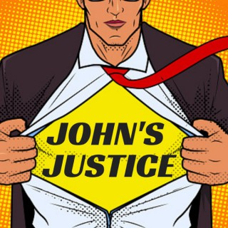 Your Morning Show Presents: John's Justice