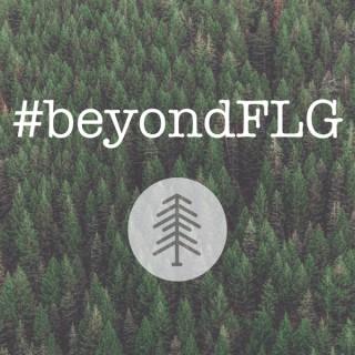 #beyondFLG