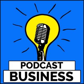 Podcast Business - Der Weg zum eigenen Podcast als Marketingkanal