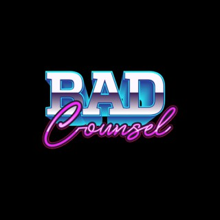 Bad Counsel