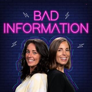 Bad Information