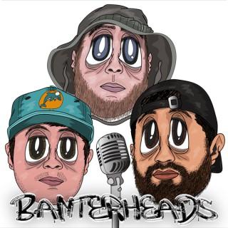 BanterHeads