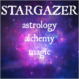 STARGAZER: a podcast about astrology, alchemy, and magic