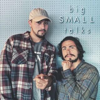 Big Small Talks