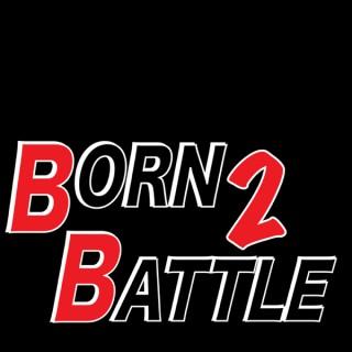 Born 2 Battle