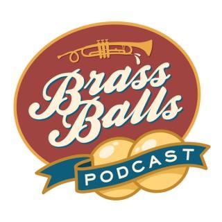 Brass Balls Podcast