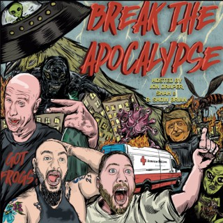 Break The Apocalypse