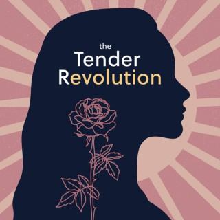 The Tender Revolution